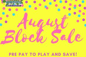 August Block Sale